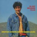 JONATHAN RICHMAN AND THE MODERN LOVERS/I'M JUST BEGINNING TO LIVE 【7inch】