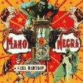 マノ・ネグラ:MANO NEGRA / バビロンの家:CASA BABYLON 【CD】 日本盤