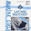 MARINE GIRLS/LAZY WAYS ・ BEACH PARTY 【CD】