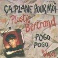 プラスチック・ベルトラン:PLASTIC BERTRAND/CA PLANE POUR MOI - POGO POGO 【7inch】 FRANCE VOGUE ORG.