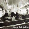EDWARD BALL / TRAILBLAZE 【CD SINGLE】 UK CREATION