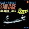 CATHERINE SAUVAGE / LE BONHEUR - BOBINO 1968 【LP】 フランス盤 PHILIPS ORG.