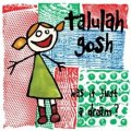 TALULAH GOSH / WAS IT JUST A DREAM ? 【2LP】 新品 UK盤