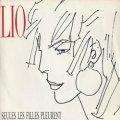 LIO / SEUL LES FILLES PLEURENT 【7inch】 FRANCE盤 ORG.