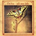 DELTA / ALL MY LIFE 【7inch】 UK盤 DISHY