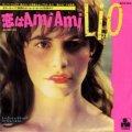 リオ:LIO / 恋はアミアミ Ami Ami:AMICALEMENT VOTRE 【7inch】 日本盤
