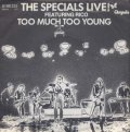 THE SPECIALS FEATURING RICO/LIVE! TOO MUCH TOO YOUNG  【7inch】 GERMANY CHRYSALIS