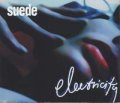 SUEDE/ELECTRICITY 【CDS】 UK NUDE