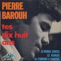 PIERRE BAROUH / TES DIX HUIT ANS 【7inch】EP AZ FRANCE盤 ORG.