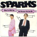 SPARKS / WHEN I'M WITH YOU 【7inch】 フランス盤 CARRERE