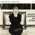 V.A./DEATH LEAVES AN ECHO 【LP】 BEL LES DISQUES DU CREPUSCULE