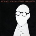 MICHAEL NYMAN / FOR YOHJI YAMAMOTO - THE SHOW  VOL.2  【CD】 JAPAN CONSIPIO
