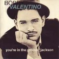 BOBBY VALENTINO/YOU'RE IN THE GROOVE,JACKSON 【CD】 UK