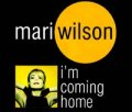 MARI WILSON / I'M COMING HOME 【CD SINGLE】 MAXI UK DINO