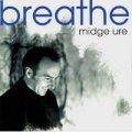 MIDGE URE/BREATHE 【CD】