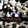 MICHEL FUGAIN/PLUS CA VA... 【CD】 EU EMI