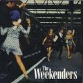 THE WEEKENDERS / MAN OF LEISURE 【7inch】 UK BLOW UP