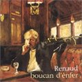 RENAUD/BOUCAN D'ENFER 【CD】 FRANCE VIRGIN