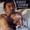CHARLOTTE & GAINSBOURG/LEMON INCEST 【7inch】 フランス盤