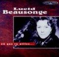 リュシッド・ボーソンジュ:LUCID BEAUSONGE/OU QUE TU AILLES...  【CD】