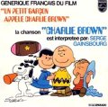 O.S.T.:SERGE GAINSBOURG / UN PETIT GARCON APPELE CHARLIE BROWN 【7inch】 FRANCE PHILIPS
