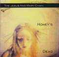 THE JESUS & MARY CHAIN/HONEY'S DEAD 【CD】 US DEF AMERICAN