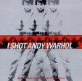 O.S.T. / アンディ・ウォーホルを撃った女:I SHOT ANDY WARHOL:MUSIC FROM AND INSPIRED By THE MOTION PICTURE 【CD】