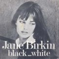 JANE BIRKIN / BLACK...WHITE 【7inch】 フランス盤 ORG.