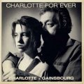 CHARLOTTE & GAINSBOURG / CHARLOTTE FOR EVER 【7inch】 フランス盤