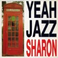 YEAH JAZZ/SHARON 【7inch】 UK CHERRY RED