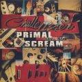PRIMAL SCREAM/KOWALSKI 【7inch】 UK CREATION