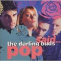THE DARLING BUDS / POP SAID 【CD】 UK CHERRY RED LTD. POSTER-SLEEVE.
