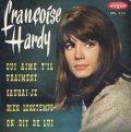 FRANCOISE HARDY / QUI AIME T'IL VRAIMENT + 3 【7inch】EP FRANCE VOGUE ORG.