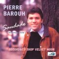 PIERRE BAROUH / SAUDADE (UN MANQUE HABITE) 【LP】 CANADA盤 ORG.