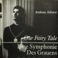 ANTHONY ADVERSE / OUR FAIRY TALE 【7inch】 UK el ORG.