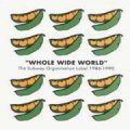 V.A./WHOLE WIDE WORLD:THE SUBWAY ORGANISATION 1986-1990 【CD】