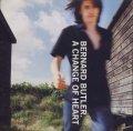 BERNARD BUTLER/A CHANGE OF HEART 【7inch】 UK CREATION