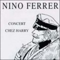 NINO FERRER / CONCERT CHEZ HARRY 【CD】 新品 FRANCE盤 BARCLAY