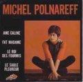 MICHEL POLNAREFF / AME CALINE + 3 【7inch】 EP FRANCE AZ