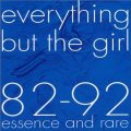 EVERYTHING BUT THE GIRL/82-92 ESSENCE AND RARE 【CD】 JAPAN
