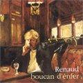RENAUD/BOUCAN D'ENFER 【CD】 FRANCE VIRGIN
