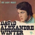 DAVID ALEXANDRE WINTER/OH LADY MARY 【7inch】EP FRANCE ORG.