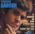 PIERRE BAROUH / LA CHANSON DU PORT 【7inch】 EP AZ FRANCE盤 ORG.