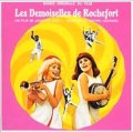O.S.T. / ロシュフォールの恋人たち:LES DEMOISELLES DE ROCHEFORT 【CD】 MICHEL LEGRAND