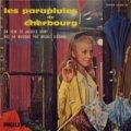 O.S.T. MICHEL LEGRAND / LES PARAPLUIES DE CHERBOURG:シェルブールの雨傘 【7inch】 PHILIPS FRANCE盤 ミシェル・ルグラン